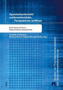 (2015): Spanischunterricht weiterentwickeln, Perspektiven eröffnen. wvt: Trier (mit Andreas Grünewald und Sandra Bermejo Muñoz).