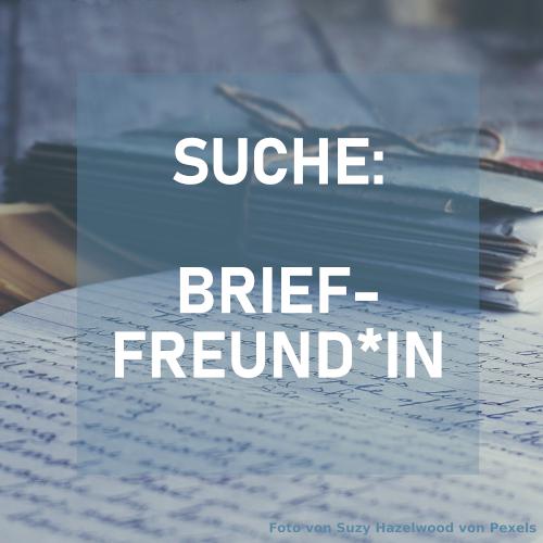 Suche: Brieffreund*in