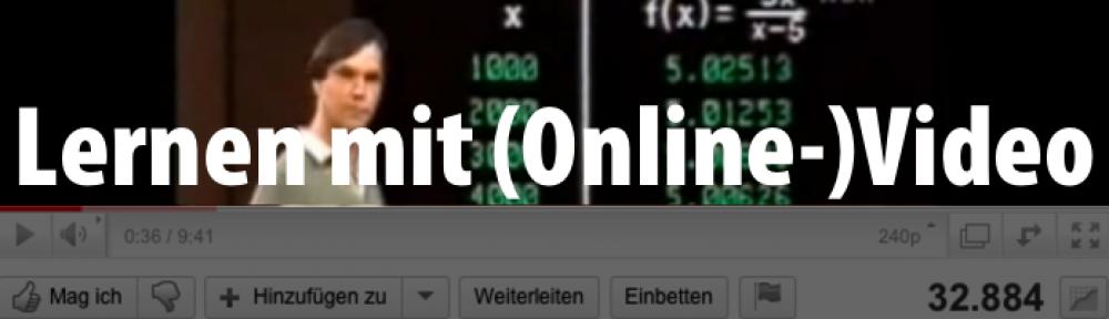 Lernen mit (Online-)Video